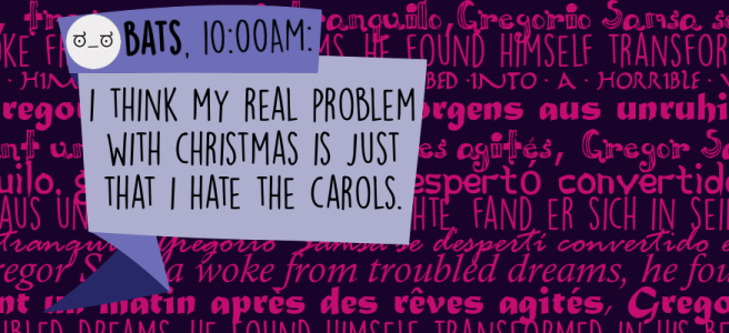 I think my real problem with Christmas is just that I hate the carols.